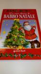 Libro La Vera Storia Di Babbo Natale