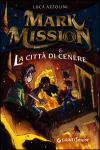 Mark Mission & la città di cen