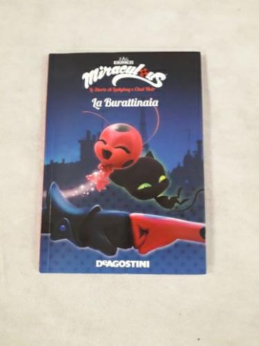 La burattinaia. Miraculous. Le storie di Ladybug e Chat Noir. Ediz. a colori -