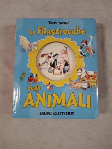 Le filastrocche degli animali - Casalis Anna