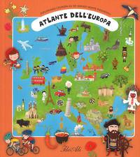 Atlante dell'Europa. Esploriamo l'Europa su sei grandi mappe pieghevoli. Ediz. a colori - Tuma Tomas; Hikadová Katerina; Miler Zdenek